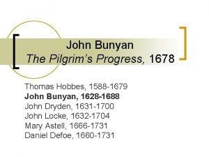 John Bunyan The Pilgrims Progress 1678 Thomas Hobbes