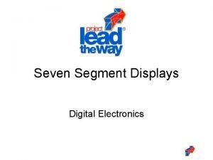Seven Segment Displays Digital Electronics Seven Segment Displays