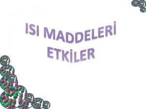 Is Nedir Ve Maddeleri Etkiler Mi Maddeler arasnda