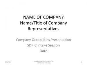 NAME OF COMPANY NameTitle of Company Representatives Company