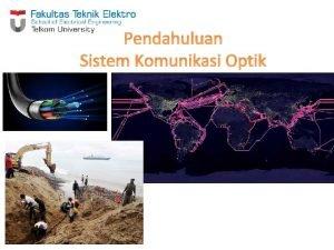 Pendahuluan Sistem Komunikasi Optik Silabus Pendahuluan Propagasi Cahaya