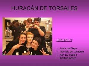 HURACN DE TORSALES GRUPO 1 Laura de Diago