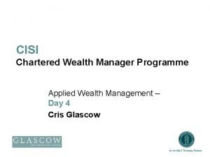 CISI Chartered Wealth Manager Programme Applied Wealth Management