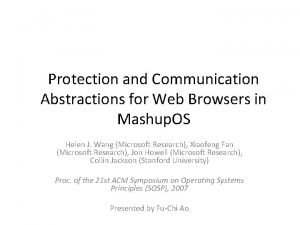 Protection and Communication Abstractions for Web Browsers in