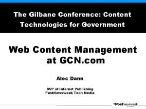 The Gilbane Conference Content Technologies for Government Web
