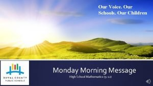 Our Voice Our Schools Our Children Monday Morning