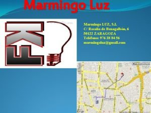 Marmingo Luz Marmingo LUZ S L C Rosala
