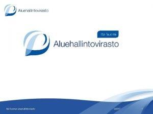 ItSuomen aluehallintovirasto 22017 1 ItSuomen aluehallintovirasto edist alueellista