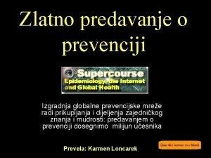 Zlatno predavanje o prevenciji Izgradnja globalne prevencijske mree