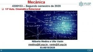 Mecnica 4300153 Segundo semestre de 2020 q 13