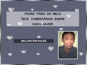 PADRE FBIO DE MELO TECE COMENTRIOS SOBRE CHICO