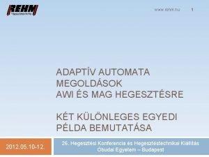 www rehm hu 1 ADAPTV AUTOMATA MEGOLDSOK AWI