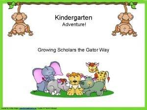 Kindergarten Adventure Growing Scholars the Gator Way Created