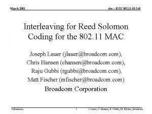 March 2001 doc IEEE 802 11 01148 Interleaving