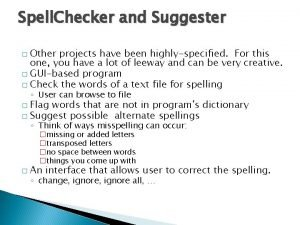 Spell Checker and Suggester Other projects have been