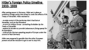 Hitlers Foreign Policy timeline 1933 1939 After seizing