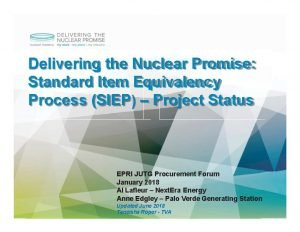 Delivering the Nuclear Promise Standard Item Equivalency Process