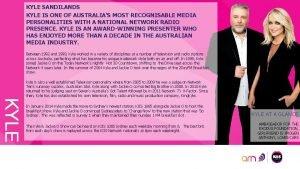 KYLE SANDILANDS KYLE IS ONE OF AUSTRALIAS MOST