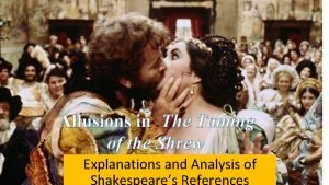 Allusions in The Taming of the Shrew Explanations