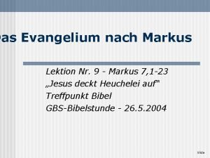 Das Evangelium nach Markus Lektion Nr 9 Markus