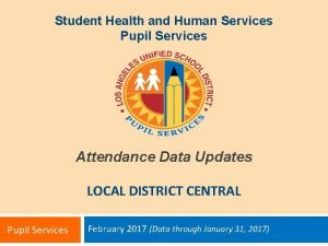 Student Health and Human Services Pupil Services Attendance