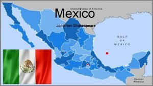 Mexico Jonathan Shakespeare Basic Facts about Mexico Mexicos