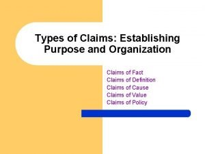 Types of Claims Establishing Purpose and Organization Claims