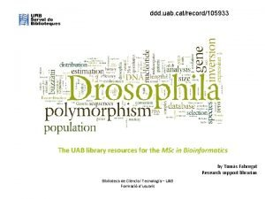 ddd uab catrecord105933 The UAB library resources for