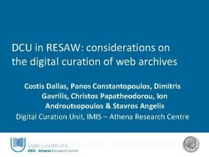 DCU in RESAW considerations on the digital curation