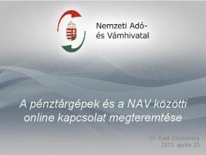 A pnztrgpek s a NAV kztti online kapcsolat