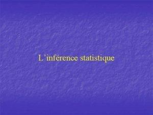 Linfrence statistique Rsum R Infrence Tendances centrales mode