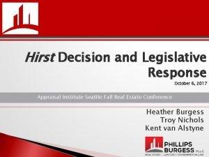 Hirst Decision and Legislative Response October 6 2017