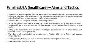 Families USA healthcare Aims and Tactics Families USA