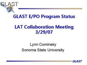 GLAST EPO Program Status LAT Collaboration Meeting 32907