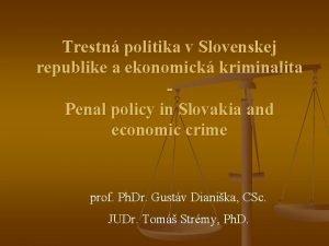 Trestn politika v Slovenskej republike a ekonomick kriminalita