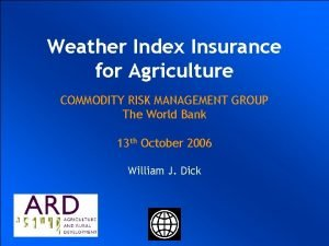 Weather Index Insurance UKRAINIAN AGRICULTURAL for Agriculture WEATHER