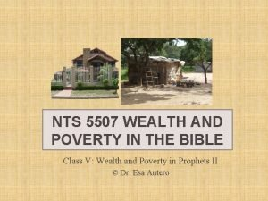 NTS 5507 WEALTH AND POVERTY IN THE BIBLE