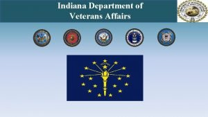 Indiana Department of Veterans Affairs Indiana Department of