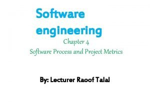 Software engineering Chapter 4 Software Process and Project