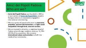 Amici dei Popoli Padova Who are we Amici