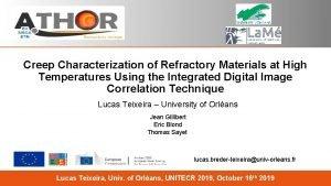 Creep Characterization of Refractory Materials at High Temperatures