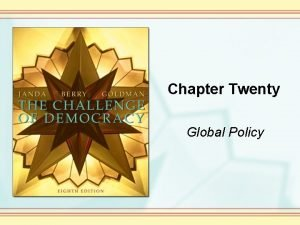 Chapter Twenty Global Policy Making Foreign Policy Foreign