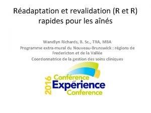 Radaptation et revalidation R et R rapides pour