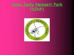 DunaIpoly Nemzeti Park DINP Haznk leggazdagabb lvilg nemzeti