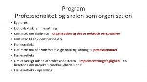 Program Professionalitet og skolen som organisation Ego prs