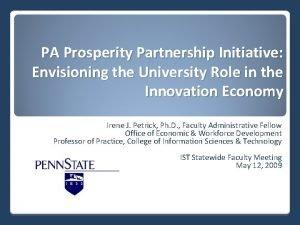 PA Prosperity Partnership Initiative Envisioning the University Role