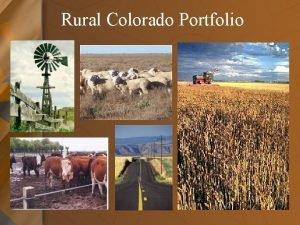 Rural Colorado Portfolio Legislature Rural Community Determinants of