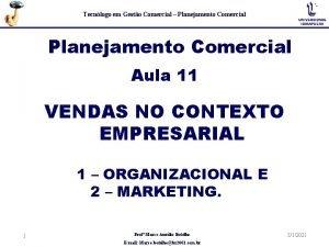 Tecnlogo em Gesto Comercial Planejamento Comercial Aula 11