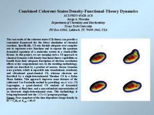 Combined CoherentStatesDensityFunctionalTheory Dynamics ACS PRF 45420 AC 6