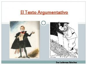 El Texto Argumentativo Eva Ladevesa Snchez Argumentacin Texto